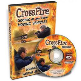 Crossfire Shooting At & From Moving Vehicles Training DVD