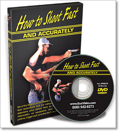 How To Shoot Fast & Accurately DVD by Magill Productions